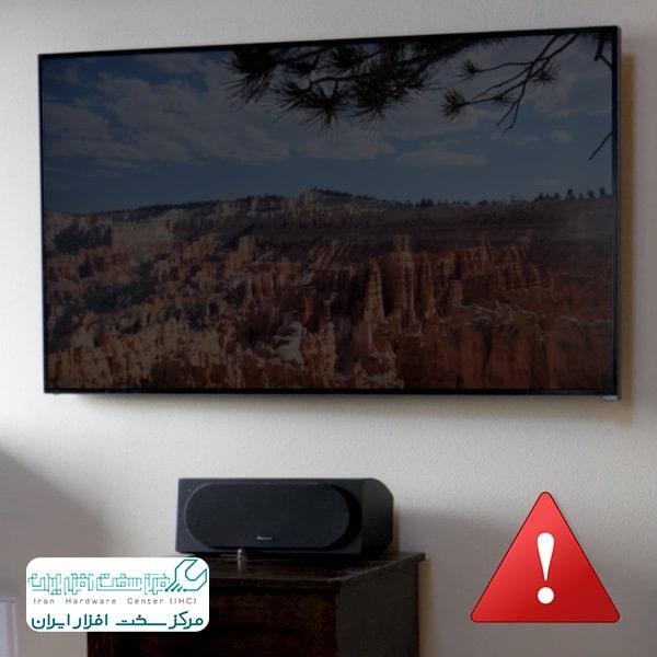 کم نور شدن صفحه نمایش تلویزیون